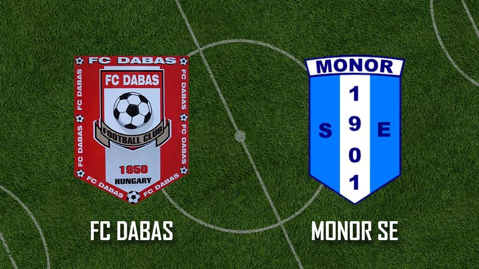Beharangozó:  FC Dabas – Monor SE