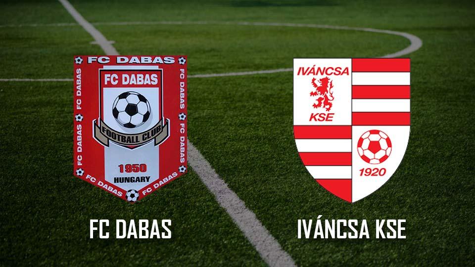 Beharangozó: FC Dabas – Iváncsa KSE